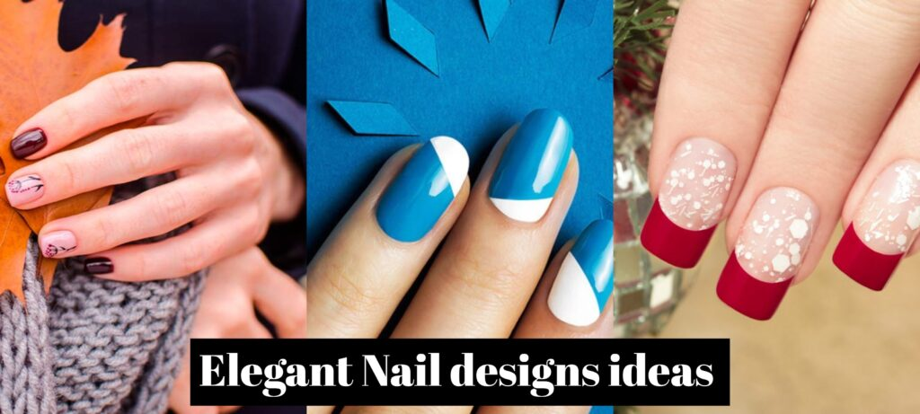 Elegant Nail Designs Ideas That You Must Try!